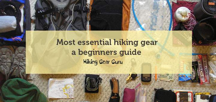 Essential hiking gear – beginners guide