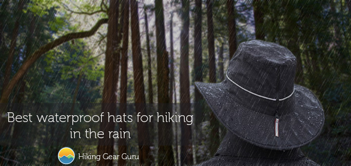 Best waterproof hats for hiking in the rain