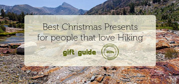 Best Christmas Presents for Hikers 2014